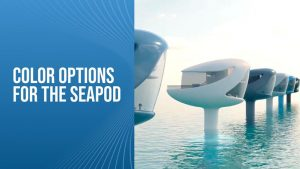 Color-Options-For-The-SeaPod