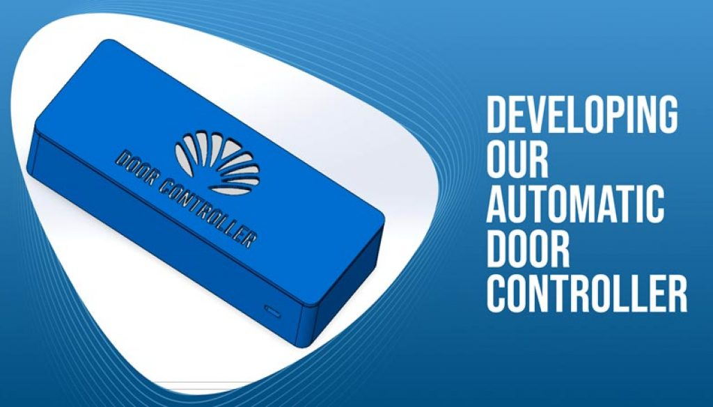 Developing-Our-Automatic-Door-Controller