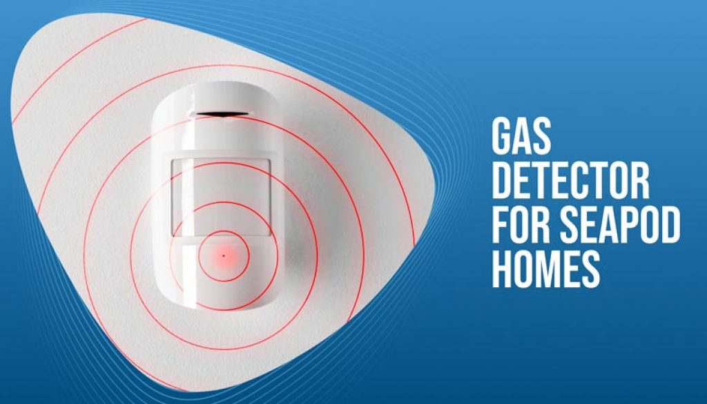 Gas Detector For SeaPod Homes