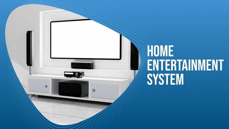 Home-Entertainment-System