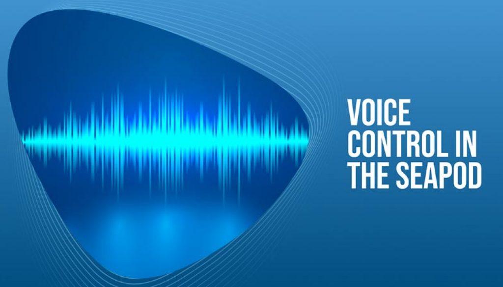 Voice-Control-In-The-SeaPod