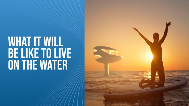What-It-Will-Be-Like-To-Live-On-The-Water